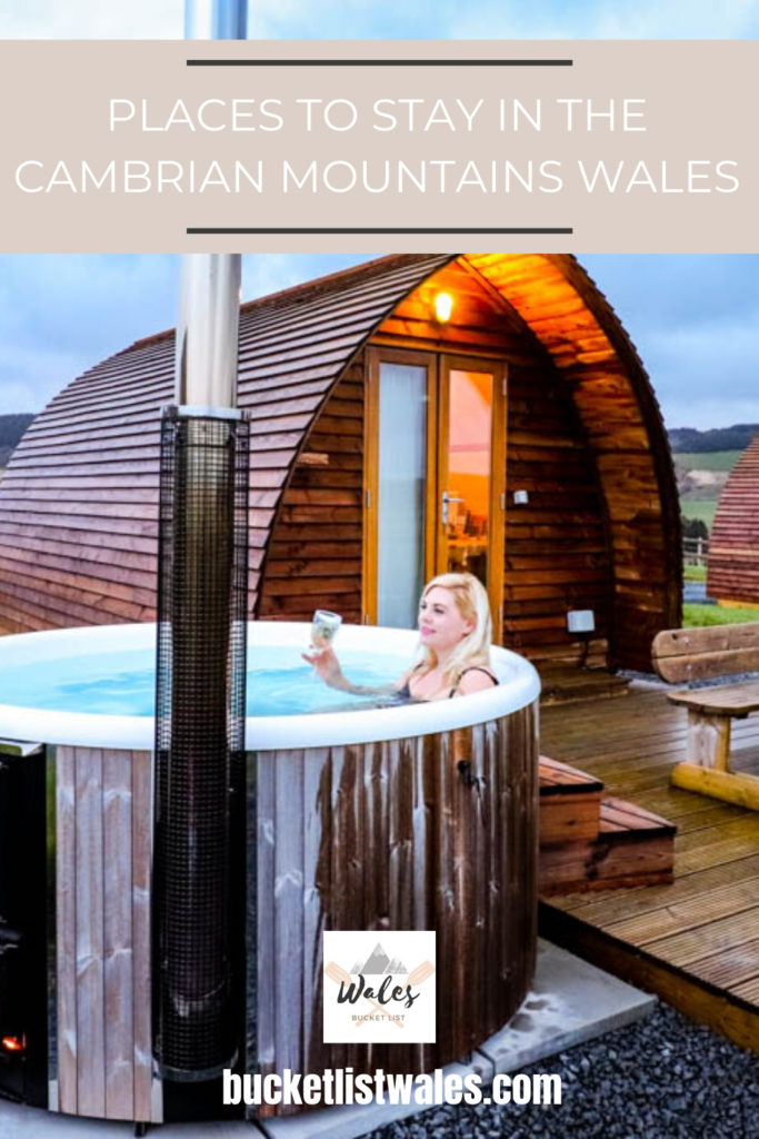 Guide to places to stay in the Cambrian Mountains, a remote and wild region in Wales with scenic landscapes, Welsh heritage, culture and lovely places to stay. Includes luxury hotels, B&B's, wigwams, boutique guesthouses and glamping. #Wales #Walesholiday #UKtravel #glamping #UKglamping
