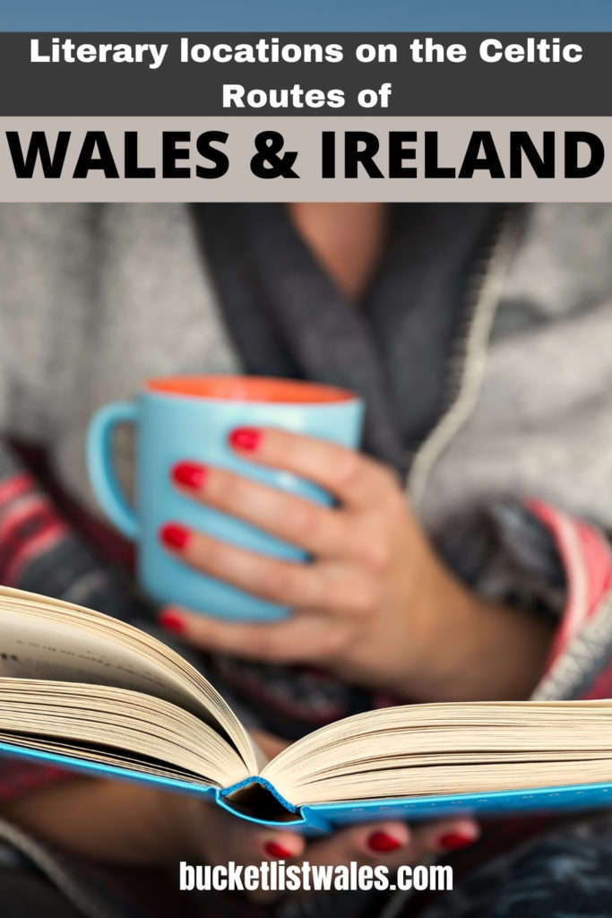 There are wonderful literary locations on the @CelticRoutes of Wales & Ireland. Discover new destinations through the eyes of iconic authors. Reading | Wales | book locations | Literature | Ireland travel | Irish authors | Welsh authors |